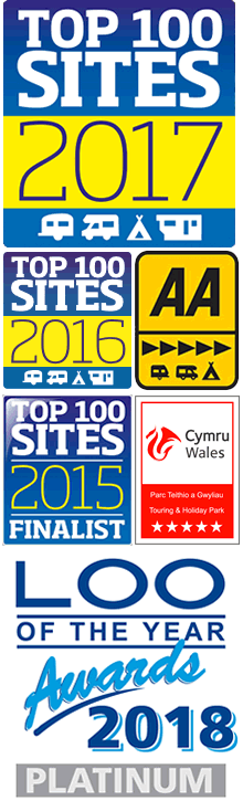 AA 5 Pennant, Cymru Wales 5 Star Touring and Holiday Park, Top 100 Sites Finalist 2015, Top 100 Sites 2016, Top 100 Sites 2017, Loo of the Year Awards 2018