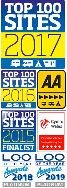 AA 5 Pennant, Cymru Wales 5 Star Touring and Holiday Park, Top 100 Sites Finalist 2015, Top 100 Sites 2016, Top 100 Sites 2017, Loo of the Year Awards 2019